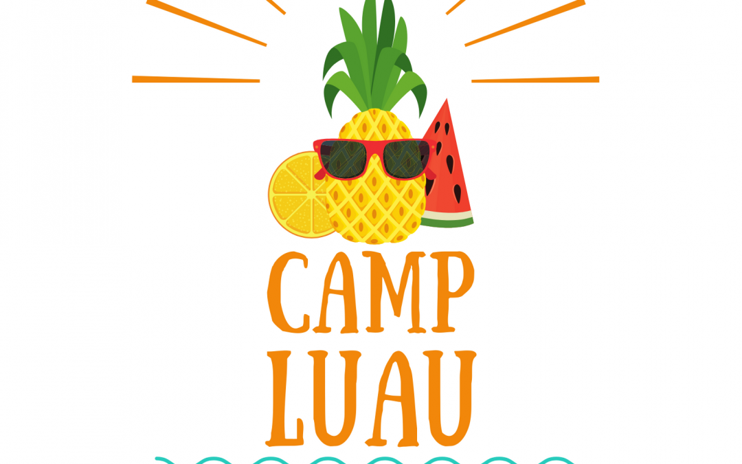 Camp Luau: Saving our Kids from Poor Writing